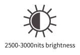 2500-3000nits brightness